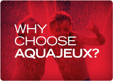 Why Aquajeux?