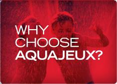 Why Aquajeux?